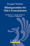 Cover-Bild zu Drygala, Tim (Hrsg.): Bilanzgarantien bei M&A-Transaktionen