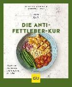Cover-Bild zu Die Anti-Fettleber-Kur von Schaenzler, Nicole