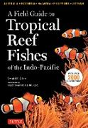 Cover-Bild zu A Field Guide to Tropical Reef Fishes of the Indo-Pacific (eBook) von Allen, Gerald R.