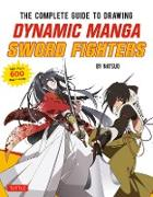 Cover-Bild zu The Complete Guide to Drawing Dynamic Manga Sword Fighters (eBook) von Natsuo
