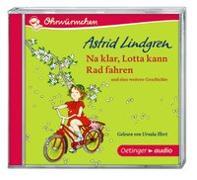 Cover-Bild zu Na klar, Lotta kann Rad fahren (CD) von Lindgren, Astrid