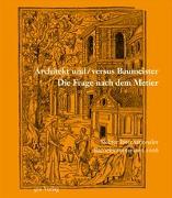 Cover-Bild zu Stiftung Bibliothek Werner Oechslin, Einsiedeln (Hrsg.): Architekt und / versus Baumeister