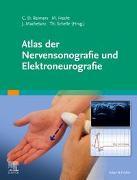 Cover-Bild zu Reimers, Carl Detlev (Hrsg.): Atlas der Nervensonografie und Elektroneurografie