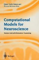 Cover-Bild zu Hecht-Nielsen, Robert (Hrsg.): Computational Models for Neuroscience