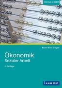 Cover-Bild zu Ökonomik Sozialer Arbeit von Finis Siegler, Prof. Dr. Beate