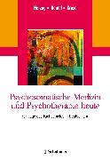 Cover-Bild zu Psychosomatische Medizin und Psychotherapie heute von Herzog, Wolfgang (Hrsg.)