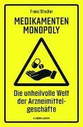 Cover-Bild zu Medikamenten-Monopoly von Stadler, Franz