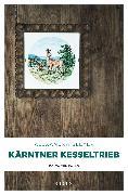 Cover-Bild zu Kärntner Kesseltrieb (eBook) von Bleyer, Alexandra
