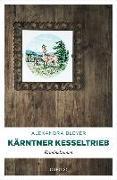 Cover-Bild zu Kärntner Kesseltrieb von Bleyer, Alexandra