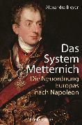 Cover-Bild zu Das System Metternich (eBook) von Bleyer, Alexandra