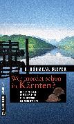 Cover-Bild zu Wer mordet schon in Kärnten? (eBook) von Böhme, Dorothea