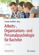 Cover-Bild zu Arbeits-, Organisations- und Personalpsychologie für Bachelor (eBook) von Kauffeld, Simone (Hrsg.)
