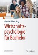 Cover-Bild zu Wirtschaftspsychologie für Bachelor (eBook) von Fichter, Christian (Hrsg.)