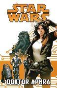Cover-Bild zu Gillen, Kieron: Star Wars Comics: Doktor Aphra I