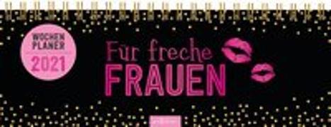 Cover-Bild zu Tischkalender Für freche Frauen 2021