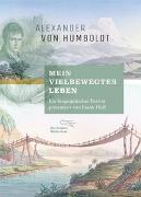 """Cover-Bild zu Humboldt, Alexander von: """"Mein vielbewegtes Leben"""""""