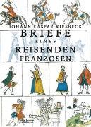 Cover-Bild zu Riesbeck, Johann Kaspar: Briefe eines reisenden Franzosen über Deutschland an seinen Bruder in Paris