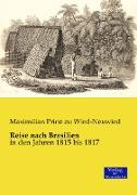 Cover-Bild zu Prinz zu Wied-Neuwied, Maximilian: Reise nach Brasilien