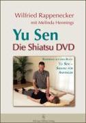 Cover-Bild zu Yu Sen - Die Shiatsu DVD von Rappenecker, Wilfried