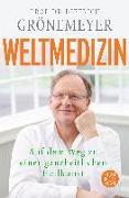 Cover-Bild zu Weltmedizin von Grönemeyer, Dietrich