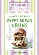 Cover-Bild zu Collister, Linda: Great British Bake Off - Bake it Better (No.7): Sweet Bread & Buns