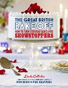 Cover-Bild zu Collister, Linda: The Great British Bake Off: How to turn everyday bakes into showstoppers