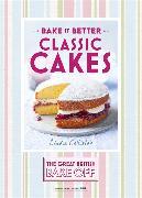 Cover-Bild zu Collister, Linda: Bake It Better: Classic Cakes