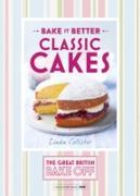 Cover-Bild zu Collister, Linda: Great British Bake Off - Bake it Better (No.1): Classic Cakes (eBook)
