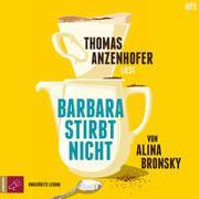 Cover-Bild zu Bronsky, Alina: Barbara stirbt nicht