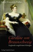 Cover-Bild zu Feuerstein-Praßer, Karin: Caroline von Braunschweig