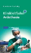 Cover-Bild zu Klinikleitfaden Anästhesie von Schäfer, Reiner (Hrsg.)