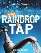 Cover-Bild zu Source to Resource: Water: From Raindrop to Tap von Bright, Michael