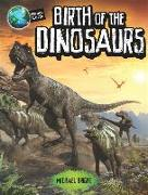 Cover-Bild zu Planet Earth: Birth of the Dinosaurs von Bright, Michael