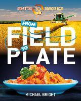 Cover-Bild zu From Field to Plate von Bright, Michael