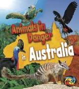 Cover-Bild zu Animals in Danger in Australia von Spilsbury, Richard