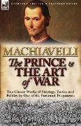 Cover-Bild zu Machiavelli, Niccolo: The Prince & The Art of War