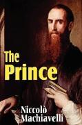 Cover-Bild zu Machiavelli, Niccolò: Machiavelli's the Prince