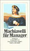 Cover-Bild zu Machiavelli, Niccolò: Machiavelli für Manager