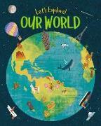 Cover-Bild zu Philip, Claire: Let's Explore! Our World