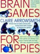 Cover-Bild zu Arrowsmith, Claire: Brain Games for Puppies