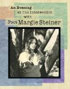 Cover-Bild zu Dilernia, Philip (Solist): An Evening at The Intersection with Poet Margie Steiner