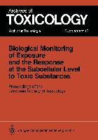 Cover-Bild zu Chambers, Claire M. (Hrsg.): Biological Monitoring of Exposure and the Response at the Subcellular Level to Toxic Substances