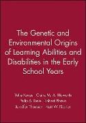 Cover-Bild zu Kovas, Yulia: The Genetic and Environmental Origins of Learning Abilities and Disabilities in the Early School Years