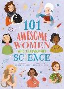 Cover-Bild zu Philip, Claire: 101 Awesome Women Who Transformed Science
