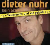 Cover-Bild zu Nuhr, Dieter: Kein Scherz - Seuchenfrei und voll geheilt
