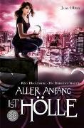 Cover-Bild zu Aller Anfang ist Hölle von Oliver, Jana