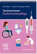 Cover-Bild zu Taschenwissen Kinderkrankenpflege (eBook) von Bayer, Sarah
