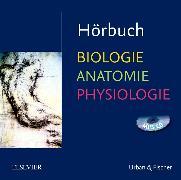 Cover-Bild zu Hörbuch Biologie Anatomie Physiologie von Menche, Nicole