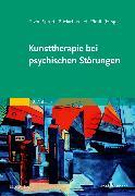 Cover-Bild zu Kunsttherapie bei psychischen Störungen von von Spreti, Flora (Hrsg.)