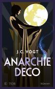 Cover-Bild zu Anarchie Déco von Vogt, J. C.